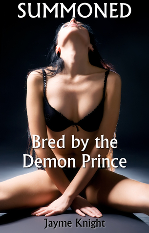 Summoned: Bred by the Demon Prince