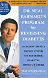 Dr. Neal Barnard's Program for Reversing Diabetes by Neal D. Barnard