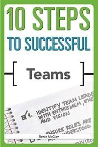 10 Steps to Successful Teams (ASTD 10 Steps Series)