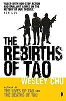 The Rebirths of Tao (Tao #3)