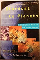 Stardust to Planets: A Geological Tour of the Solar System
