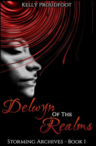 Delwyn of the Realms (Storming Archives, #1)