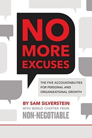 No More Excuses The Five Accounts