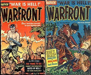 War Front. Issues 3 and 4. War is hell. Read true war exposes of our fighting men. Includes too young to die, gates of hell, under fire, hill 609 and fools mission. Digital Comics Military and war