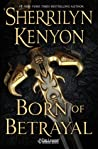 Born of Betrayal (The League: Nemesis Rising #8)