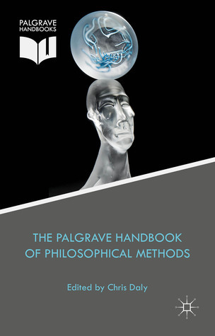 The-Palgrave-Handbook-of-Philosophical-Methods