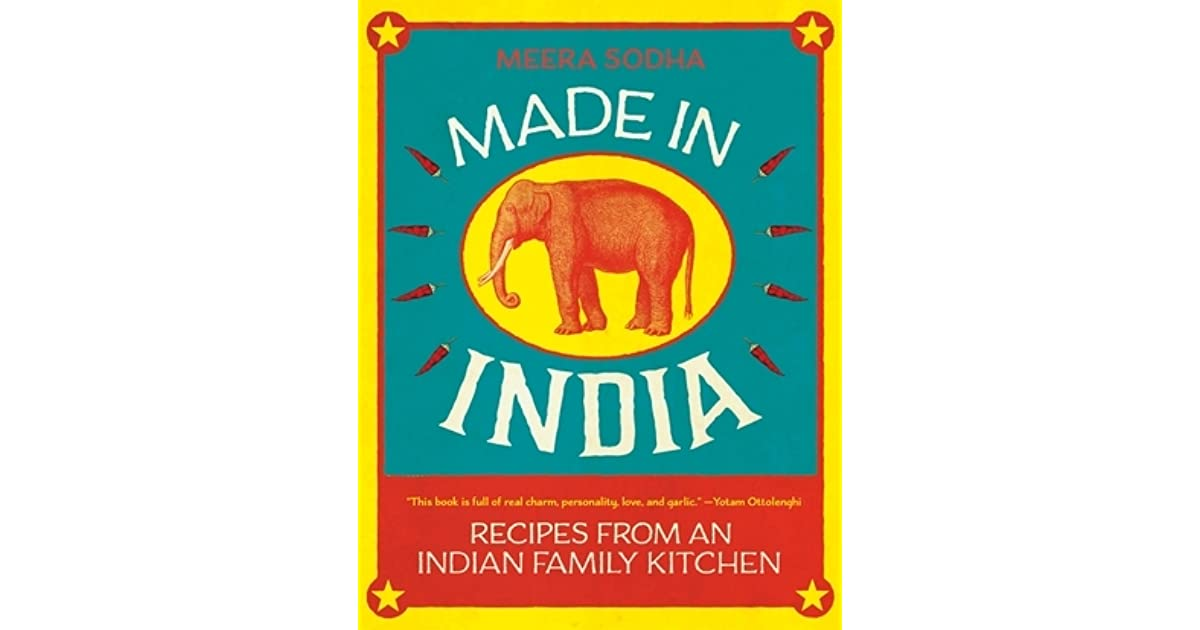 Made In India Recipes From An Indian Family Kitchen By Meera Sodha