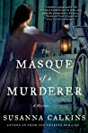 The Masque of a Murderer (Lucy Campion Mysteries, #3)