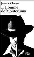 L'Homme de Montezuma