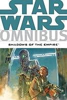 Star Wars Omnibus: Shadows of the Empire (Star Wars: The Rebellion)