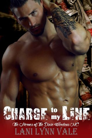 Charge To My Line (The Heroes of The Dixie Wardens MC, #6)