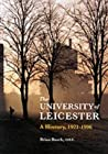 University of Leicester: a History, 1921-96