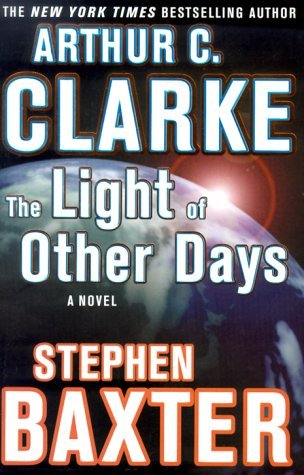 Ebook The Light Of Other Days By Arthur C Clarke
