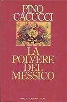 La polvere del Messico