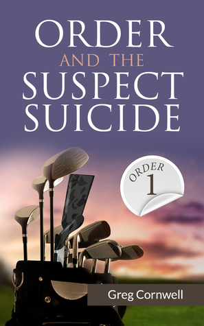 Order and the Suspect Suicide