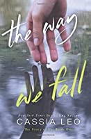 The Way We Fall (The Story of Us, #1)
