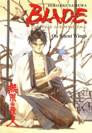 Blade of the Immortal, Volume 4: On Silent Wings by