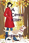 A Cereal Killer (Sibyl Potts #1)