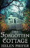 The Forgotten Cottage (Annie Graham, #3)