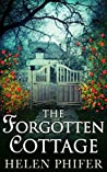 The Forgotten Cottage (Annie Graham, #3)