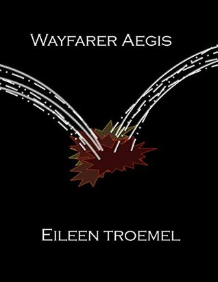 Wayfarer Aegis (Wayfarer, #0)