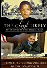 The Least Likely: From the Housing Projects to the Court House