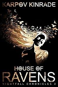 House of Ravens (The Nightfall Chronicles, #2)