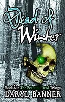 Dead Of Winter (The Beautiful Dead #2)