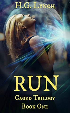Run (Caged Trilogy #1)