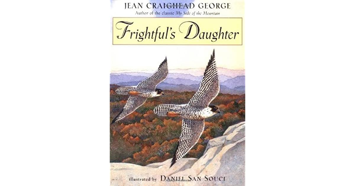 Jean Craighead George Quotes: Frightful's Daughter By Jean Craighead George