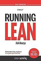 Running Lean: Cómo iterar de un plan A a un plan que funcione