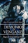 Demonios de venganza by José Francisco Sastre García