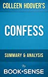 Confess: A Novel by Colleen Hoover | Summary & Analysis