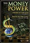 The Money Power: ...
