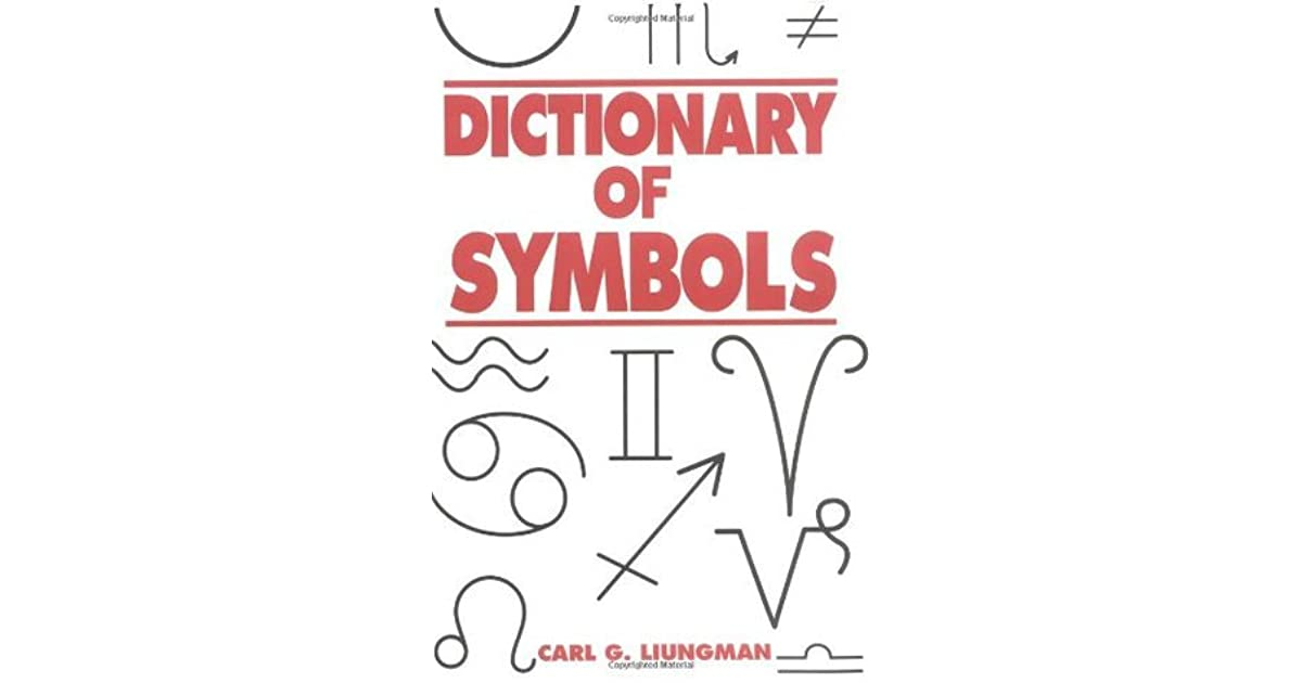 Dictionary Of Symbols By Carl G Luingman