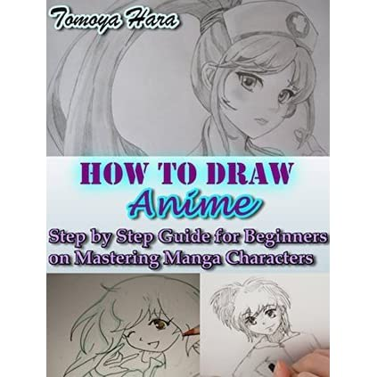 How To Draw Anime Step By Guide For Beginners On Mastering Manga Characters Tomoya Hara