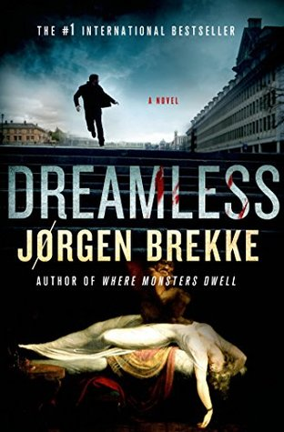 Dreamless (Odd Singsaker, #2) by Jørgen Brekke