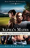 Alpha's Mates (Bear Shifter Billionaire #2)
