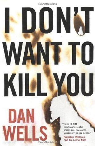 I Don't Want to Kill You (John Cleaver, #3)