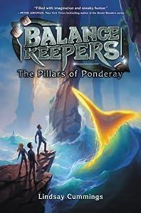 The Pillars of Ponderay (The Balance Keepers, #2)