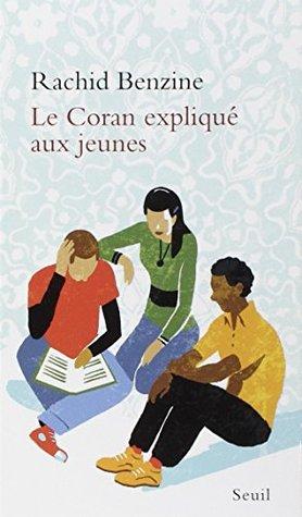 Le Coran expliqué aux jeunes (Expliqué à ...)
