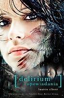 Delirium. Opowiadania (Delirium, #0.5, #1.5, #2.5)