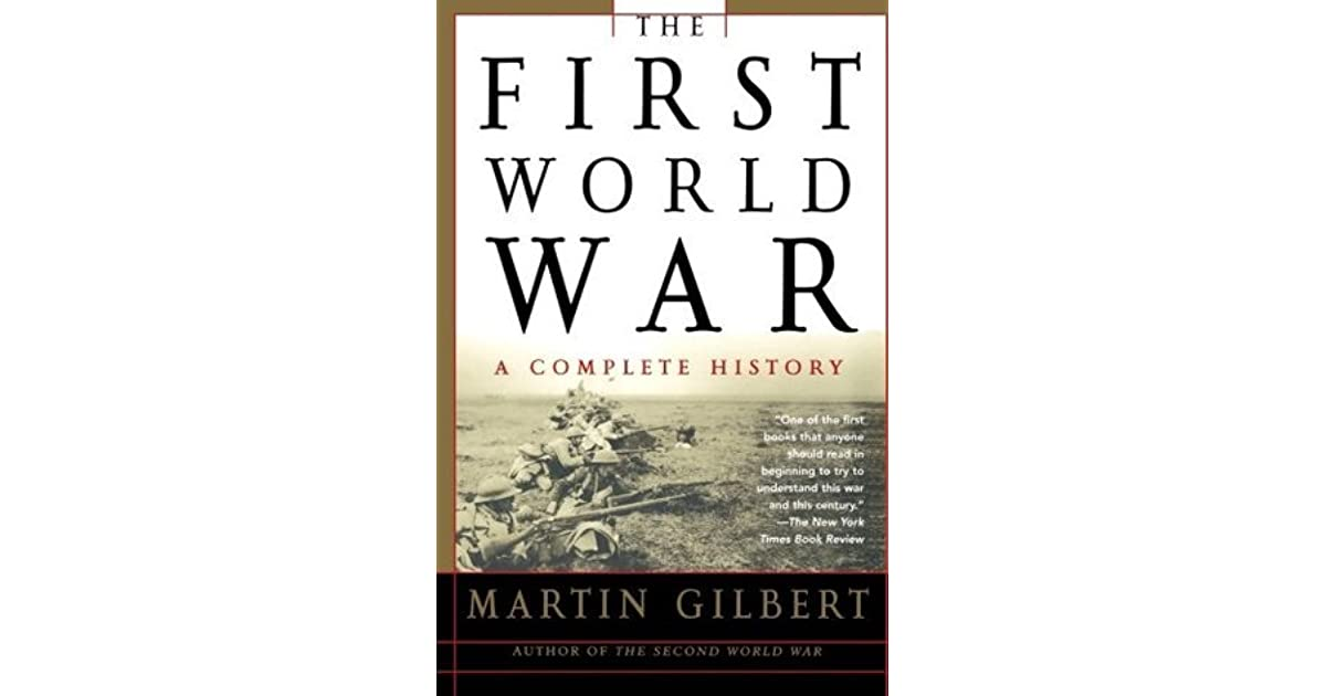 Note To Modo Its War Stupid >> The First World War A Complete History By Martin Gilbert
