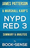 NYPD Red 3: by James Patterson & Marshall Karp | Summary & Analysis