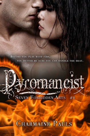 Pyromancist (Seven Forbidden Arts, #1)
