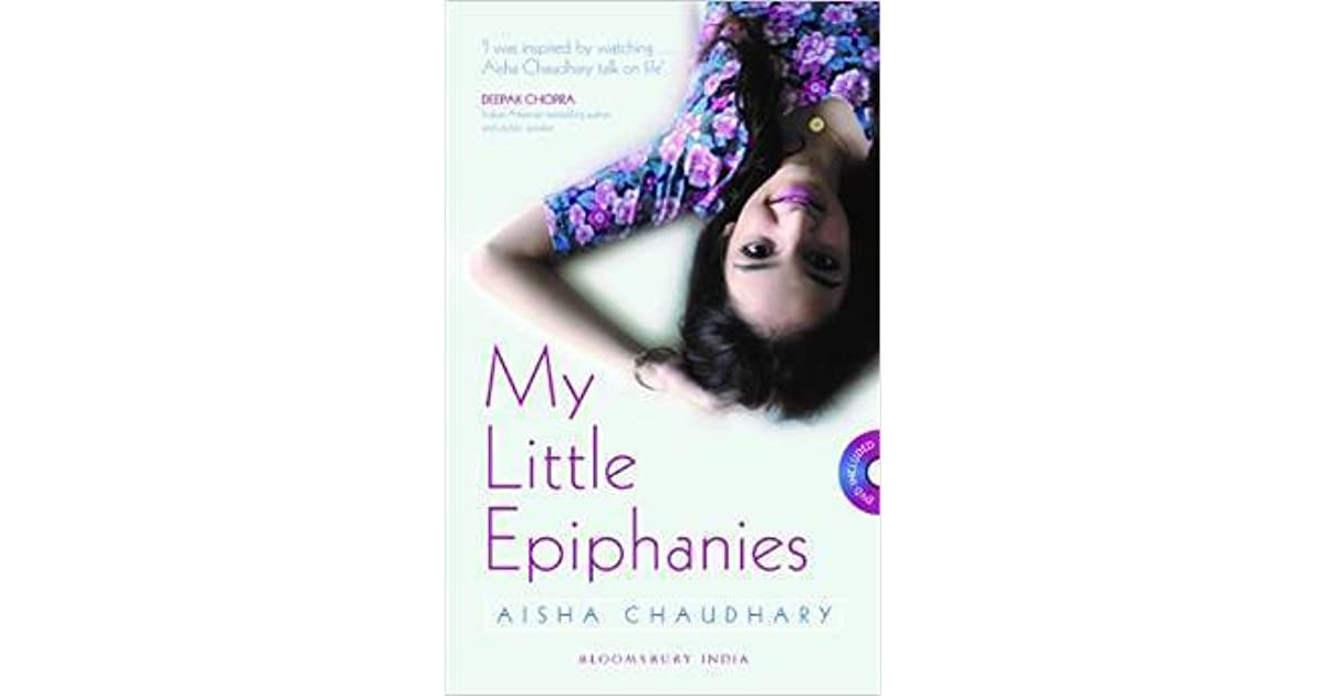 My Little Epiphanies by Aisha Choudhary