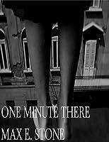 One Minute There (Warren-Bennett-Johnson/New England Book 3)