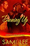 Burning Up (Ashton Heights Fire Book 1)