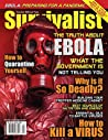 The Truth About Ebola! [Survivalist Magazine Issue #20]