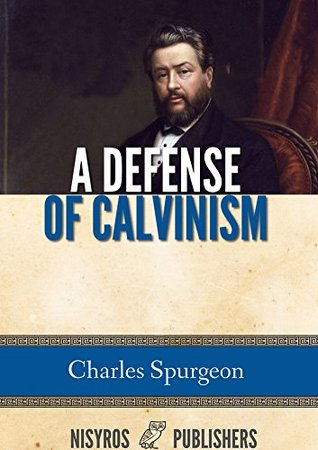 Defense of Calvinism